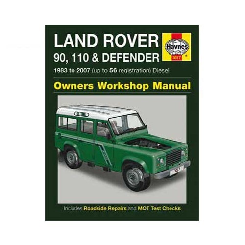Haynes technical guide for Land Rover 90/110 and Defender Diesel from 83 to 07