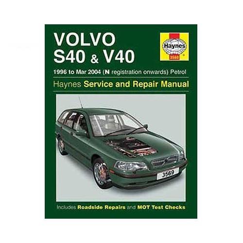 Manual De Taller Haynes Para Volvo S40 Y V40 Gasolina De 96 A 04 978 1 8442 5076 9 9781844250769