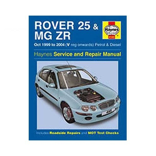 Haynes technical guide for Rover 25 and MG ZR from 99 to 2004
