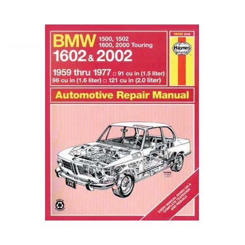 Haynes technical guide for BMW 1500 1502 1600 1602 2000 and 2002 from 59 to 77