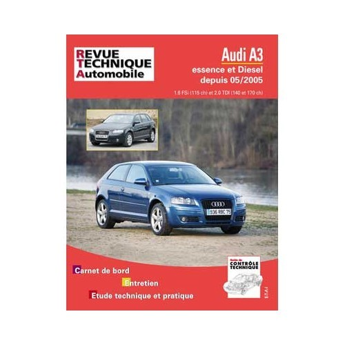 RTA Technical guide for Audi A3 petrol and diesel from 05/2005