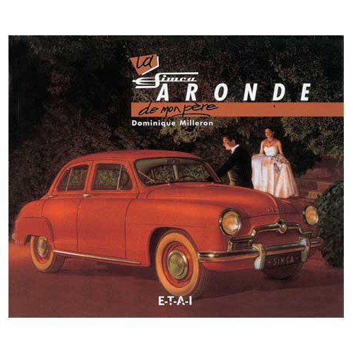 """My Dad's Simca Aronde"" - ETAI publishing"