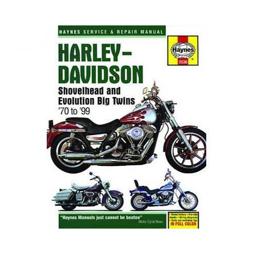 Technical guide for Harley Davidson Shovelhead and Evolution Big Twins from  70 to 99