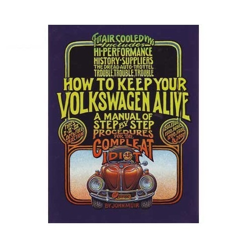 "Book: ""How to Keep Your Volkswagen Alive"""