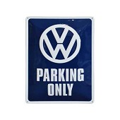 Plaque métal -VW Parking Only- - 29 x 38 cm